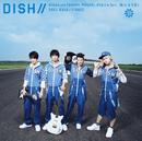 晴れるYA!/DISH//