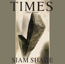 TIME'S (Single Version)/SIAM SHADE