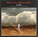 Life/SIAM SHADE