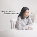 五輪真弓40周年記念ベストアルバム「Lovers&Friends」/五輪 真弓