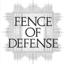 FENCE OF DEFENSE/FENCE OF DEFENSE