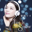 Let It Snow/安田 レイ
