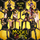 WE ARE THE GIRLS/モデルガールズ