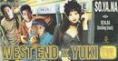 SO.YA.NA/WEST END × YUKI (from O.P.D.)