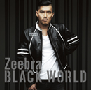 Black World/White Heat/ZEEBRA