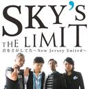 君をさがしてた~New Jersey United~/Sky's The Limit