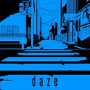 daze (short ver.)/じん feat.メイリア from GARNiDELiA