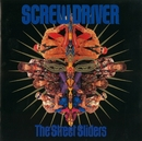 SCREW DRIVER/THE STREET SLIDERS