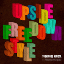 Upside Down / Free Style/Toshinobu Kubota with Naomi Campbell