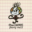 Cha-DANCE Party Vol.3/東京パフォーマンスドール  (1990~1994)