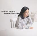 Lovers&Friends/五輪 真弓