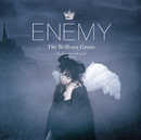 Enemy/the brilliant green