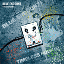 TIMELESS ROOKIE/BLUE ENCOUNT