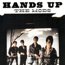 HANDS UP/THE MODS