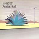 Pasadena Park/ハイ・ファイ・セット