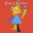 BODY OF GONTITI/ゴンチチ