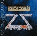 ZEROSPECTRE ~EARLY YEARS/ZEROSPECTRE