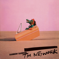 RAINBOW RAINBOW/TM NETWORK