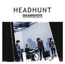 HEADHUNT/OKAMOTO'S