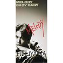 MELODY/BABY BABY/福山雅治