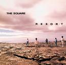 R・E・S・O・R・T/THE SQUARE