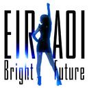 Bright Future/藍井エイル