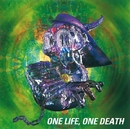 ONE LIFE,ONE DEATH/BUCK-TICK