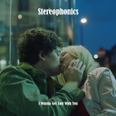 I Wanna Get Lost With You/Stereophonics