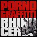 RHINOCEROS/ポルノグラフィティ