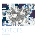 Sisters/SCANDAL