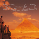 B.C. A.D.(Before Christ & Anno Domini)/THE SQUARE