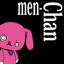men-Chan/ミオヤマザキ