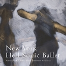 New York Hell Sonic Ballet/菊地成孔
