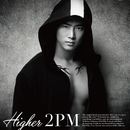 HIGHER (Taecyeon盤)/2PM