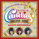 GOLDEN☆BEST キャンディーズ コンプリート・シングルコレクション ~オリカラ/キャンディーズ