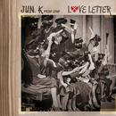 Love Letter/Jun. K