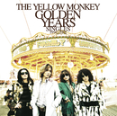 GOLDEN YEARS Singles 1996-2001(Remastered)/THE YELLOW MONKEY
