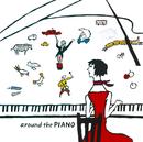 around the PIANO/川村結花