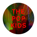 The Pop Kids (Remixes) - EP/Pet Shop Boys