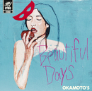 Beautiful Days/OKAMOTO'S