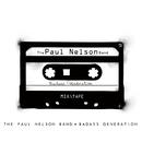 Badass Generation/The Paul Nelson Band