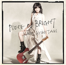 PIECE of BRIGHT/岸谷 香