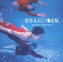 DELICIOUS/DREAMS COME TRUE