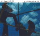 SUGAR & SPICE e.p./northern bright