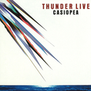 THUNDER LIVE/CASIOPEA 3rd