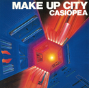 MAKE UP CITY/CASIOPEA 3rd