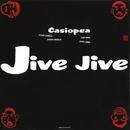 JIVE JIVE/CASIOPEA