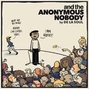 and the Anonymous Nobody.../De La Soul