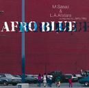 AFRO BLUE/M. Sasaji & L. A. Allstars