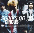 CIRCUS/SPARKS GO GO